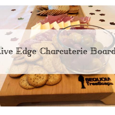 Live Edge Charcuterie Board